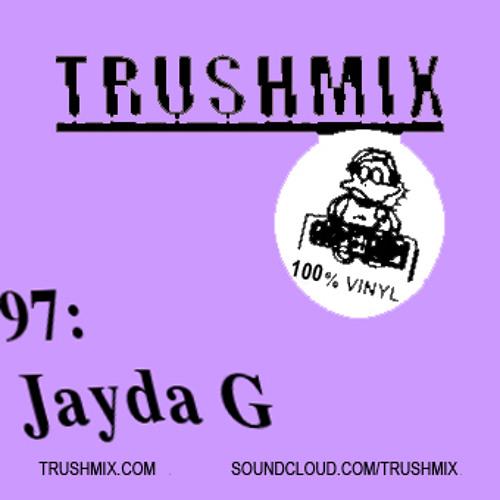 Trushmix 97: Jayda G
