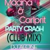 Modana carlprit party crash CLUB mix BY DJ ALONE