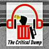 The Critical Dump Podcast Ep 25:  Russian ambassador shot and more!!!