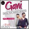 Gani Akhil Feat Manni Sandhu   Dhol Mix   Dholi Aman