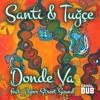 Donde Va (Piper Street Sound in Dub)