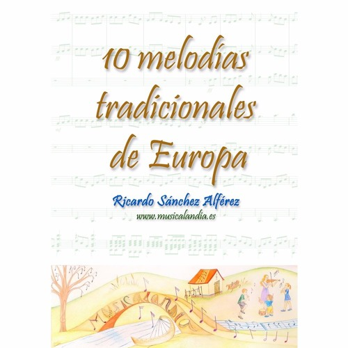 10 Melodías tradicionales de Europa