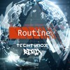 Alan Walker X David Whistle - Routine(Techtyrox Remix)**FREE DOWNLOAD**