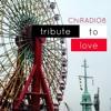 ChiRADIO 8 - Tribute To LOVE