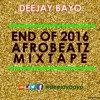 End of Year 2016 Afrobeats Mixx