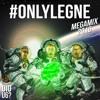 #ONLYLEGNE MEGAMIX 2016