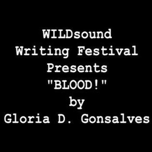 BLOOD! – Poetry Reading by Gloria D. Gonsalves