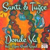 Santi & Tuğçe - Donde Va (Piper Street Sound Remix)