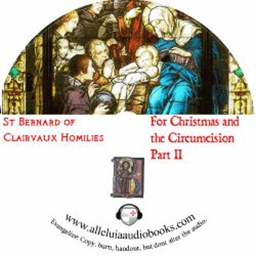 St. Bernard Homilies for Christmas