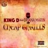 King D feat Breana Marin - Cheap ThriLLs 2017