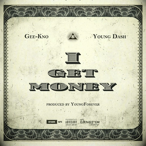 Gee-Kno & Young Dash - iGet Money