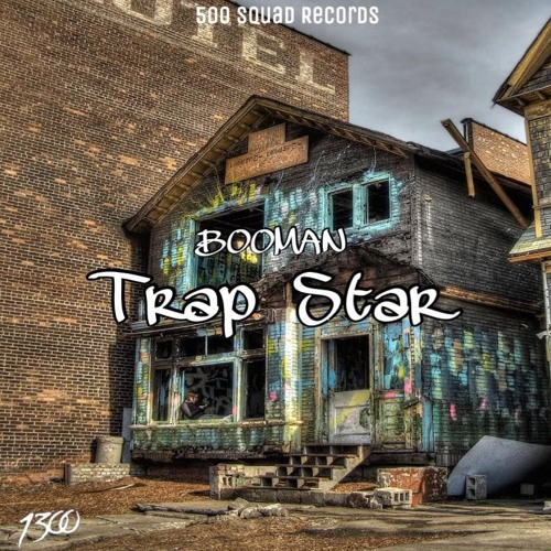 Booman trap star by booman 1300 booman 1300 free listening on soundcloud - Trap spar ...
