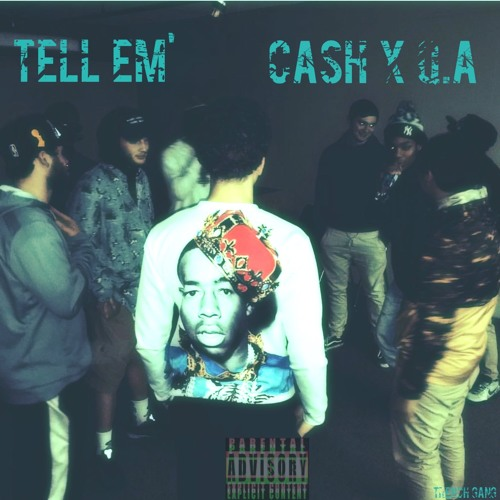 Download Cash x Q.A. - Tell em'