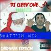 Dj Cleev'one  - SHATT'IN MIXTAPE vol.1 [CHRISTMAS EDITION]