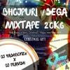 Bhojpuri Sega P Mixtape_christmas Gift 20k6[dj_yashboyzz X Dj_pravish] Buy For Unlimited Downloads Mp3