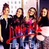 Little Mix - Touch (Acoustic LIVE)