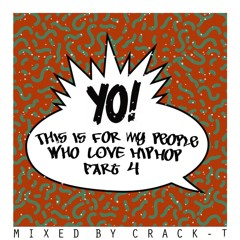 THIS IS FOR MY PEOPLE WHO LOVE HIP HOP PART 4 (FREE DL)
