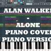ALAN Walker -Alone Piano VersioN