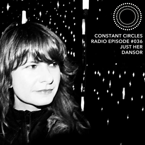 FREE DOWNLOAD! DANSOR | Constant Circles Guest Mix