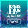 Keep me by your side - JONAS BLUE