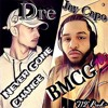 Dre & Jay Capo- Never Gone Change
