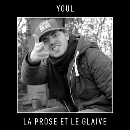 Youl - La Prose et le Glaive