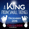 A King from Small Things (Luke 1:31-33)