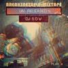 Breaksnezuela Mixtape (Un-Released)