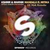 KHSMR & Marnik Feat Matika - Mandala (DJ Mok Remake) [Free FLP + Free Presets]