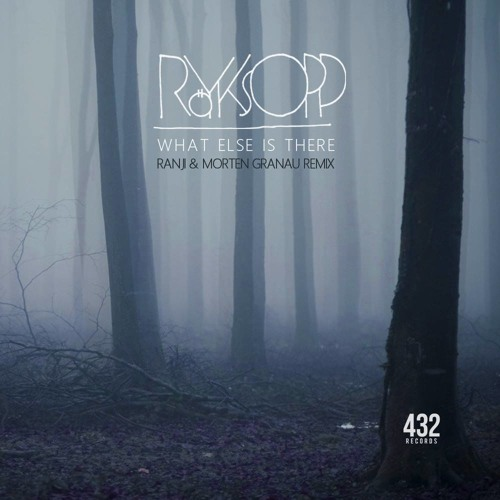 Röyksopp - What Else Is There (Ranji & Morten Granau Remix) Free download