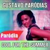 Cool For The Summer (Paródia/Redublagem) Gustavo Paródias