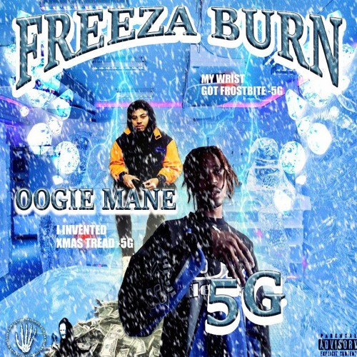 5G - Stone Cold Froze Wrist Prod. Oogie Mane
