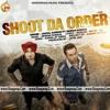Shoot Da Order (RaagWap.Me)