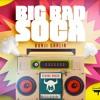 Bunji Garlin Big Bad Soca 2017 Soca Album Cover