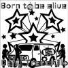 Born To Be Alive Remix