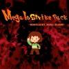 [Toby fox]Megalo Strike Back -moonlight,more Blood- [(o'v'o)]