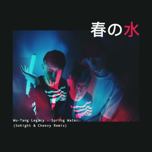 Wu-Tang Legacy - Spring Water (Sohight & Cheevy Remix)