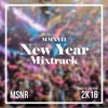 MSNR pres. YearMix 2017 - Track of The Year 2016 (EDM Mixtrack)