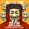 Alkaline - 12pm (Kalibandulu & Walshy Fire Remix) Radio Edit