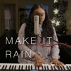 Make it Rain - Ed Sheeran