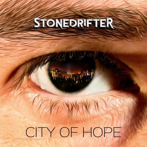 City Of Hope   STONEDRIFTER