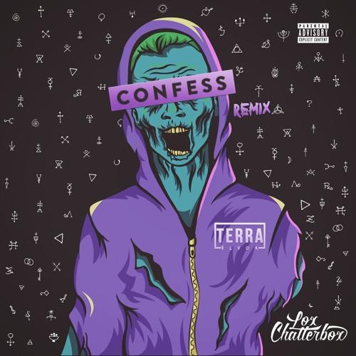 Lox Chatterbox - Confess (TERRA BLVCK & Maddox Remix)
