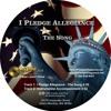 I Pledge Allegiance - The Song