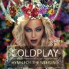 Hymn For The Weekend  - Coldplay, B  & Nimrod Gabay (JUNCE Rework)FREE DOWNLOAD