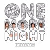Maroon 5 - One More Night (Toporcov Remix) (FREE DOWNLOAD)