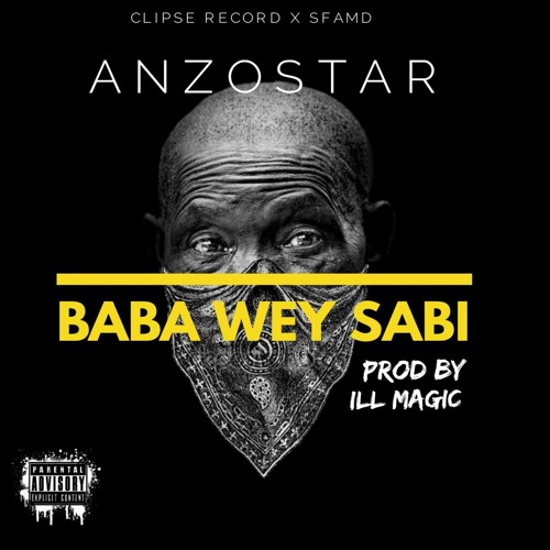 Baba Wey Sabi (prod. by Ill Magic) | www.dadahinc.blogspot.com