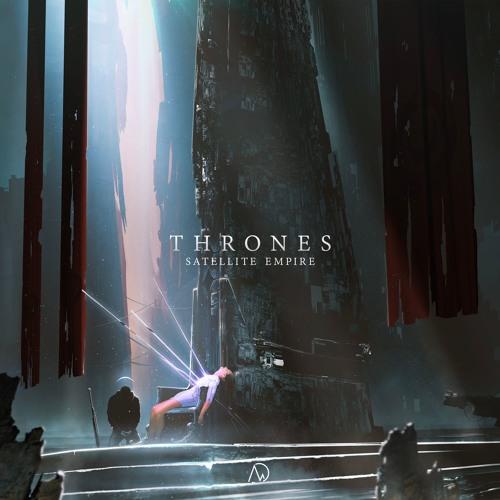 Satellite Empire - Thrones