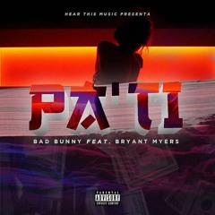 PA' TI (ft. Bryant Myers)