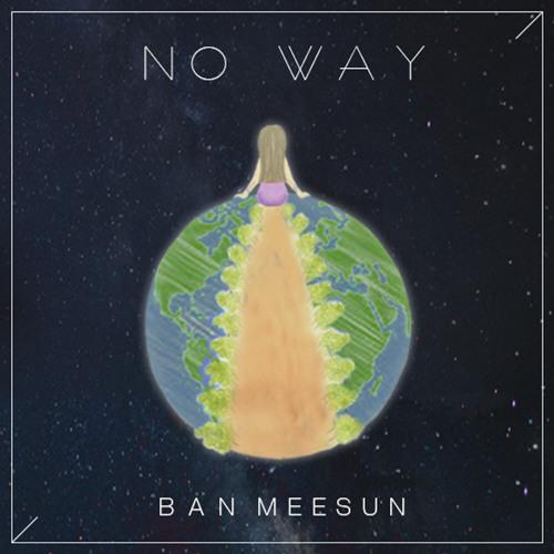 BAN MEESUN - No Way (Instrumental)