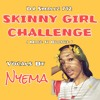 Skinny Girl Challenge ( Make It Bounce )Feat. Nyema